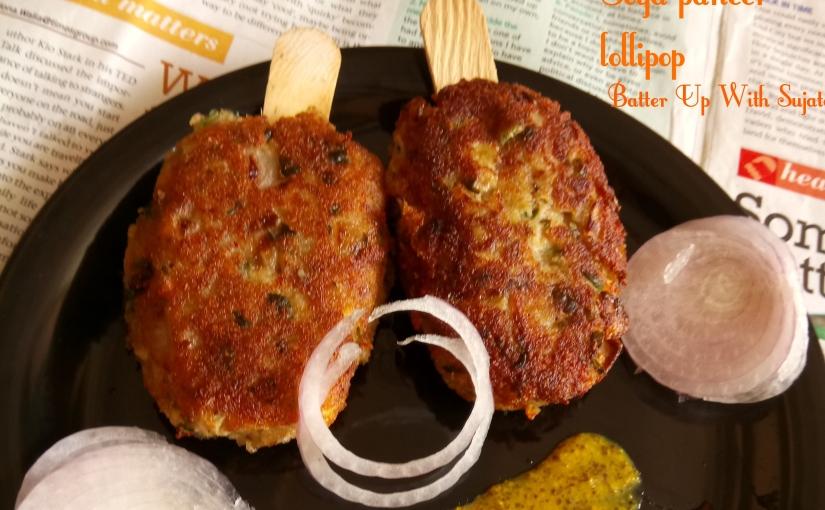 Soya Paneer / Cottage Cheese Lollipop