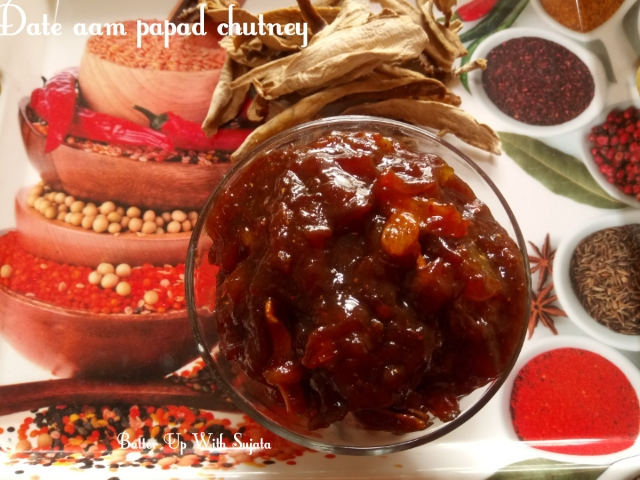 Date Raisin Jaggery Chutney With Aam Papad/Amsotto Or Mango Bar