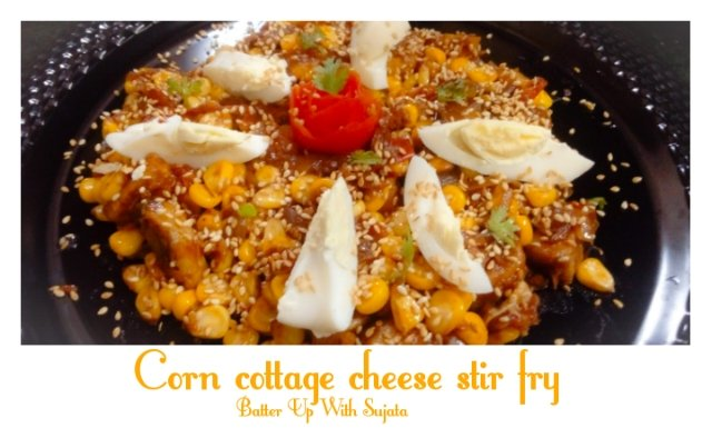 Corn Cottage Cheese Stir Fry