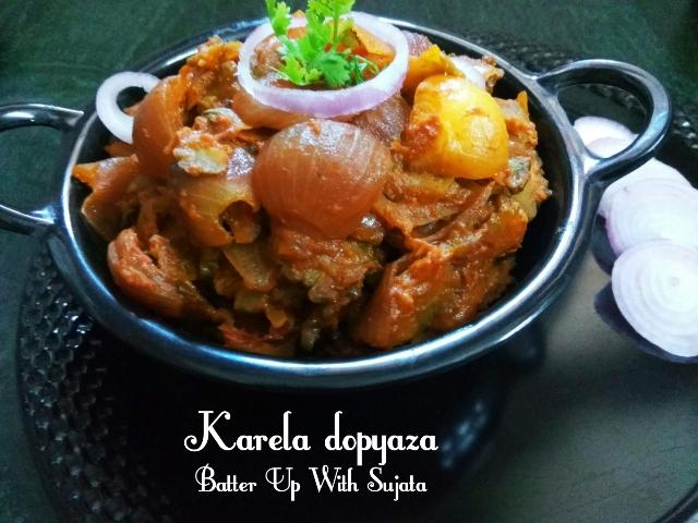 Karela Or Bitter GourdDopyaza