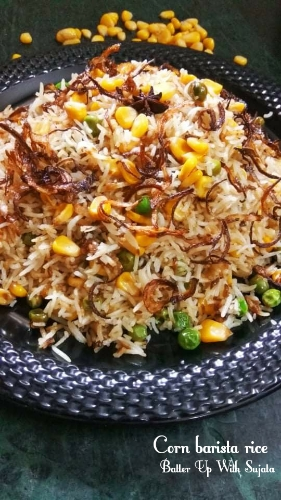 Corn Peas Barista Fried Rice Or Pulao