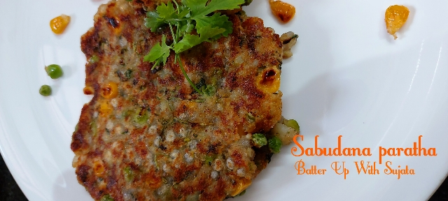 Sabudana Or Tapioca Paratha With Sweet Corn, Green Peas And Paneer Or Cottage Cheese / Fasting Food